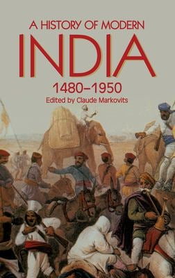 A History of Modern India 1480-1950