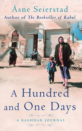 A Hundred and One Days: A Baghdad Journal 9781844081400