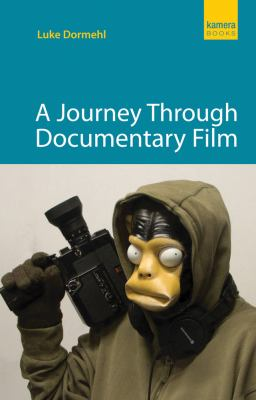 A Journey Through Documentary Film 9781842435908