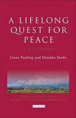 A Lifelong Quest for Peace: A Dialogue 9781845118891