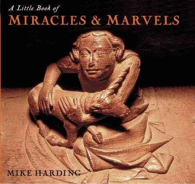 A Little Book of Miracles & Marvels 9781845133085