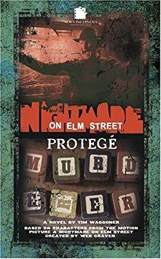 A Nightmare on Elm Street 3: Protege 9781844162550