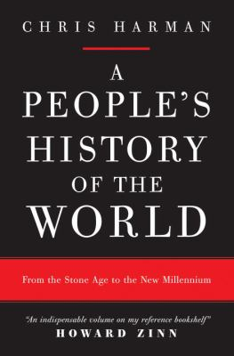 A People's History of the World: From the Stone Age to the New Millennium 9781844672387