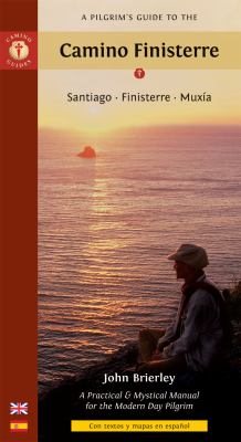 A Pilgrim's Guide to the Camino Finisterre: Santiago * Finisterre * Muxia 9781844095353