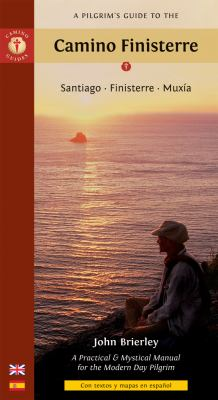 A Pilgrim's Guide to the Camino Finisterre: Santiago, Finisterre, Muxia 9781844095902