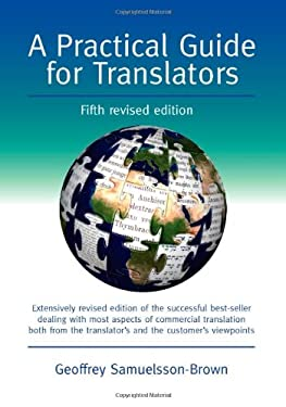 A Practical Guide for Translators 9781847692597