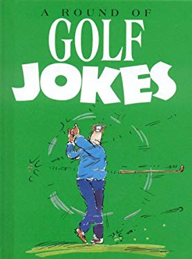 A Round of Golf Jokes 9781846342288