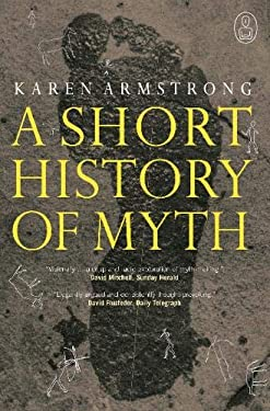 A Short History of Myth 9781841957036