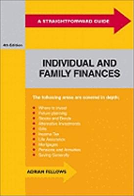A Straightforward Guide to Individual and Family Finances 9781847161093