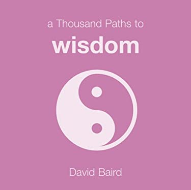 A Thousand Paths to Wisdom 9781840721195