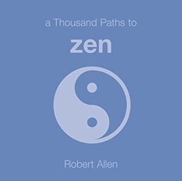 A Thousand Paths to Zen 9781840725612