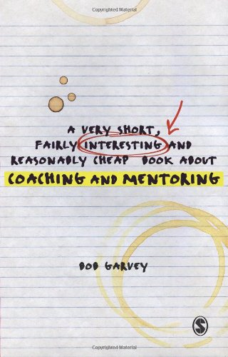 A Very Short, Fairly Interesting and Reasonably Cheap Book about Coaching and Mentoring 9781849207836
