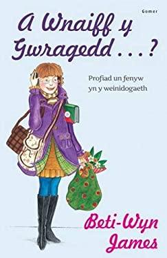 A Wnaiff Y Gwragedd ... ? - Profiad Un Fenyw Yn Y Weinidogaeth 9781848516687