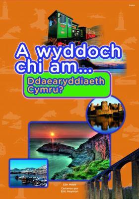 A Wyddoch Chi am Ddaearyddiaeth Cymru? 9781848514423