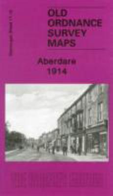 Aberdare 1914: Glamorgan 11.15 9781847843869