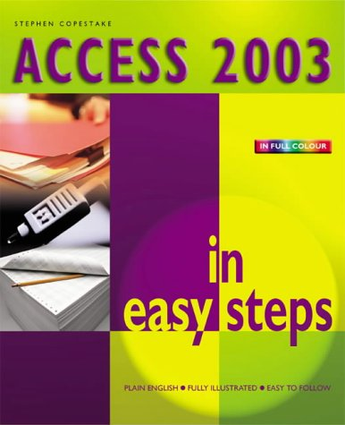 Access 2003 in Easy Steps 9781840782721