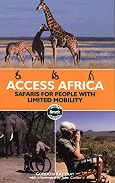 Access Africa: Safaris for People with Limited Mobility 9781841622866