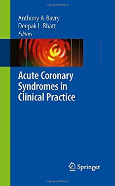 Acute Coronary Syndromes in Clinical Practice 9781848003576