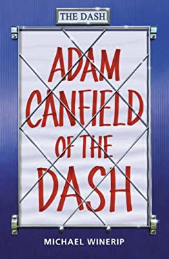 Adam Canfield of the Dash Michael Winerip
