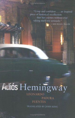 Adios Hemingway 9781841956428