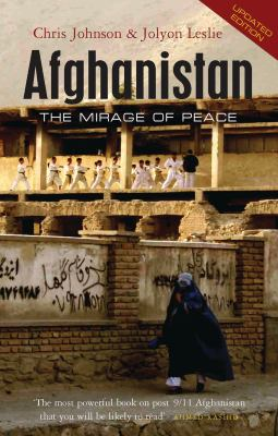 Afghanistan: The Mirage of Peace 9781842779569