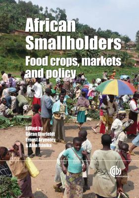 African Smallholders: Food Crops, Markets and Policy 9781845937164