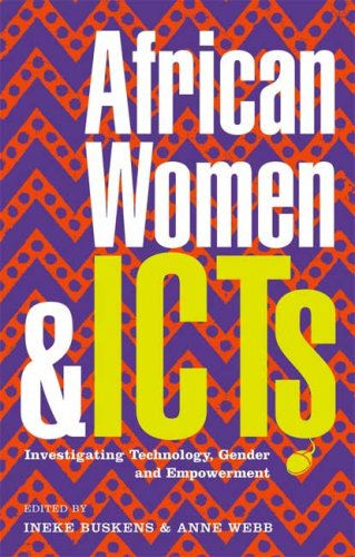 African Women and ICTS: Investigating Technology, Gender and Empowerment 9781848131927