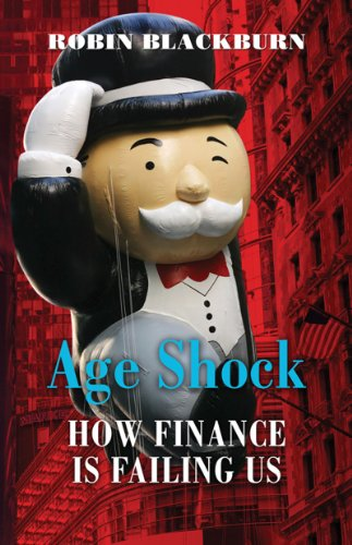 Age Shock: How Finance Is Failing Us 9781844670130