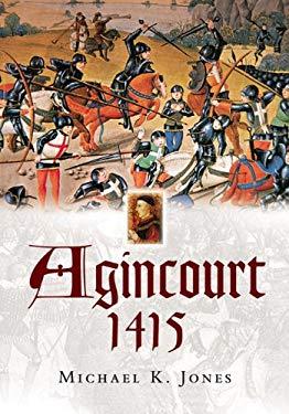 Agincourt 1415: Battlefield Guide 9781844152513