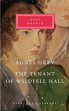 Agnes Grey: The Tenant of Wildfell Hall. Anne Bronte 9781841593432