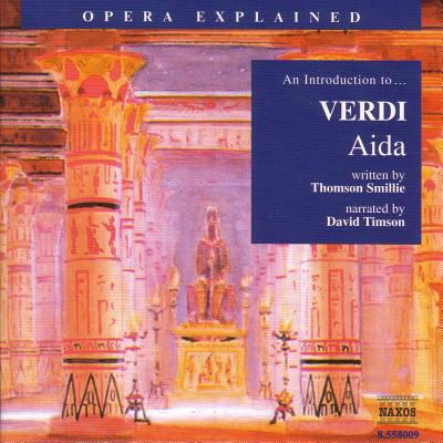Aida: An Introduction to Verdi's Opera