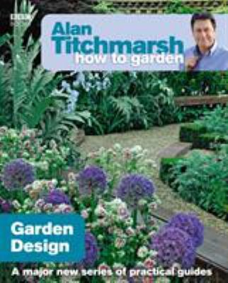 Garden Design. Alan Titchmarsh 9781846073977