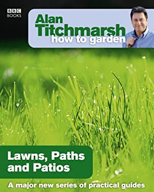 Lawns, Paths and Patios. 9781846073984
