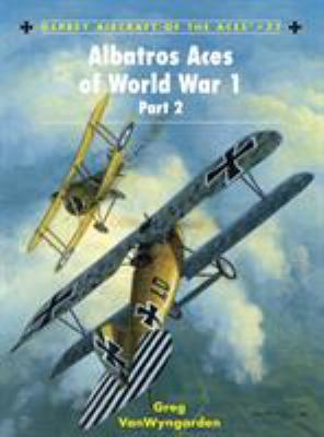 Albatros Aces of World War 1, Part 2 9781846031793