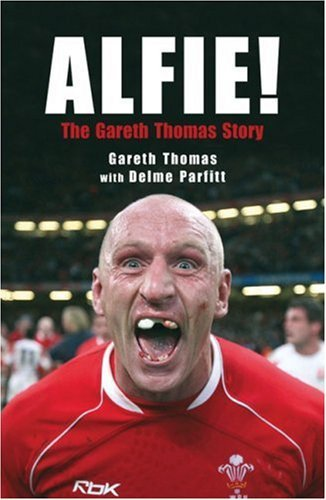 Alfie! the Gareth Thomas Story 9781845963194