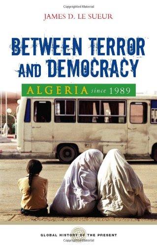 Algeria Since 1989: Between Terror and Democracy 9781842777251