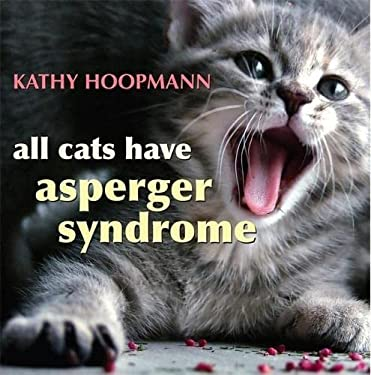 All Cats Have Asperger Syndrome 9781843104810