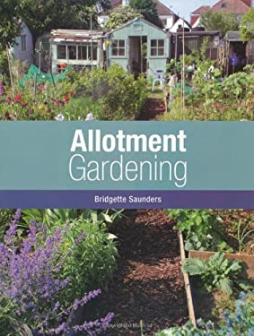 Allotment Gardening 9781847970220
