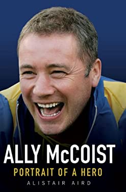 Ally McCoist: Portrait of a Hero 9781844548415