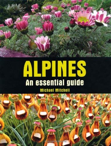 Alpines: An Essential Guide 9781847972958