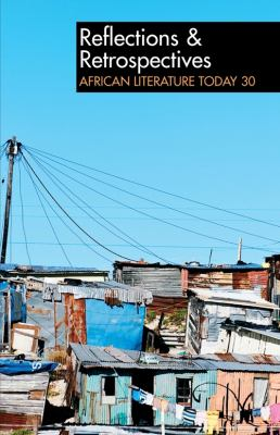 Alt 30 Reflections & Retrospectives in African Literature Today 9781847010568