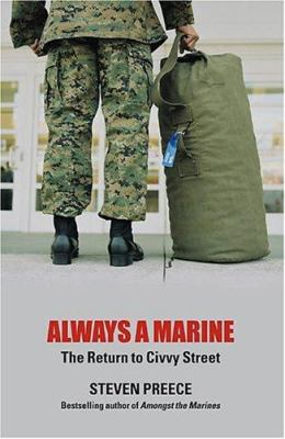 Always a Marine: The Return to Civvy Street 9781845960056
