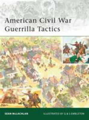 American Civil War Guerrilla Tactics 9781846034947