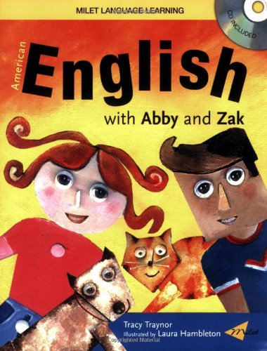 American English with Abby and Zak [With CD] 9781840594911
