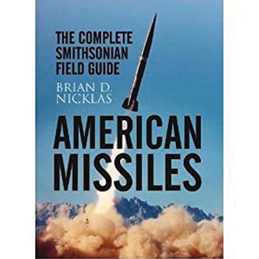 American Missiles: The Complete Smithsonian Field Guide 9781848325173
