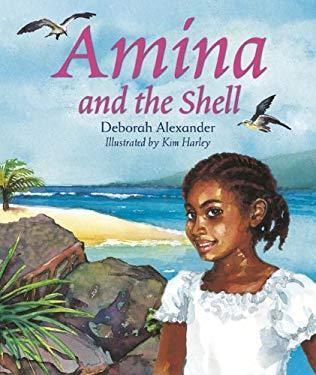 Amina and the Shell 9781848530058