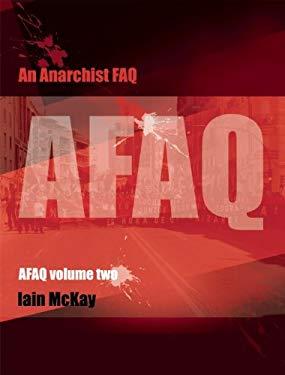 An Anarchist FAQ: Volume 2 9781849351225