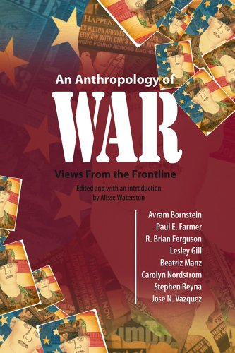 An Anthropology of War: Views from the Frontline 9781845456221