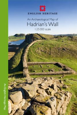 An Archaeological Map of Hadrian's Wall 9781848020597