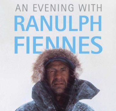 An Evening with Ranulph Fiennes